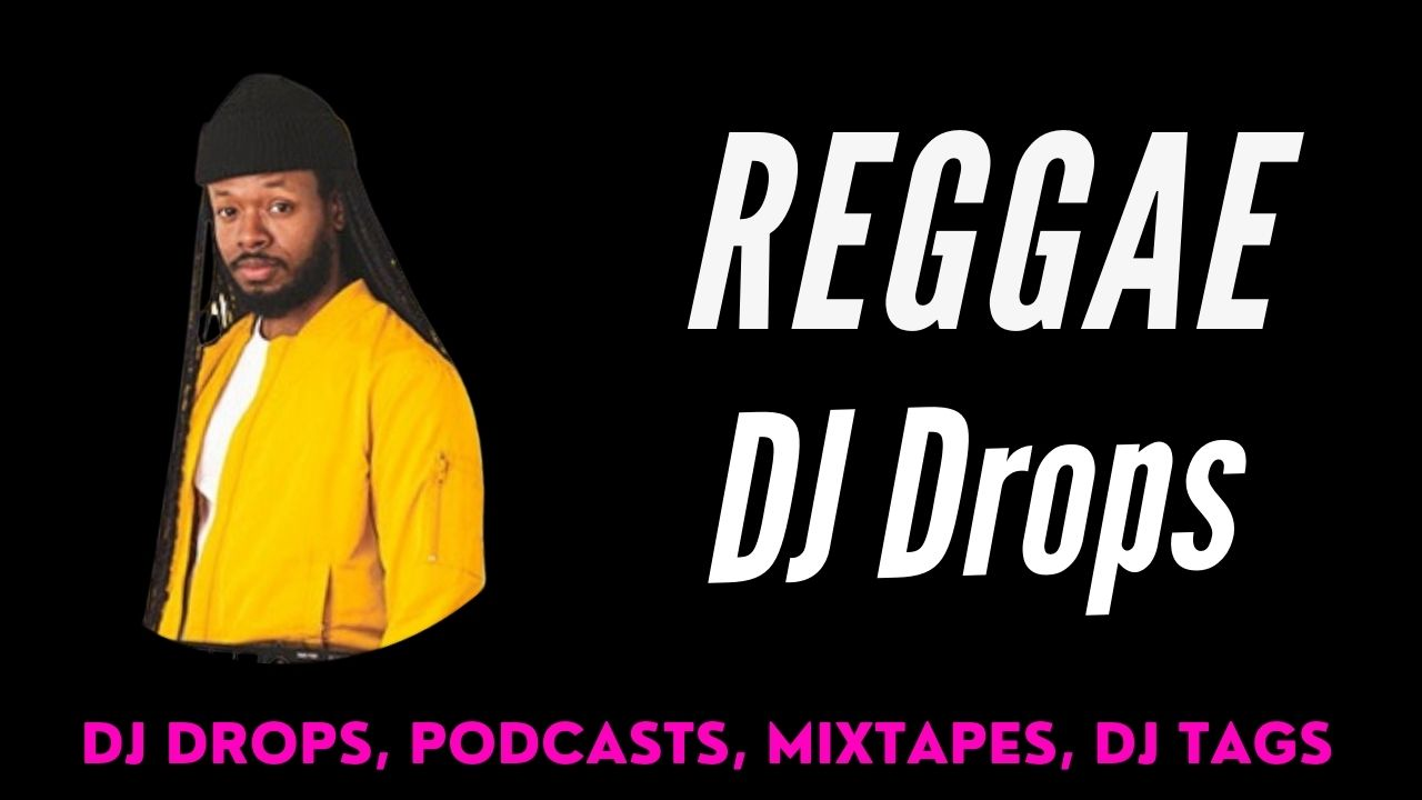 Reggae Male Dj Drops