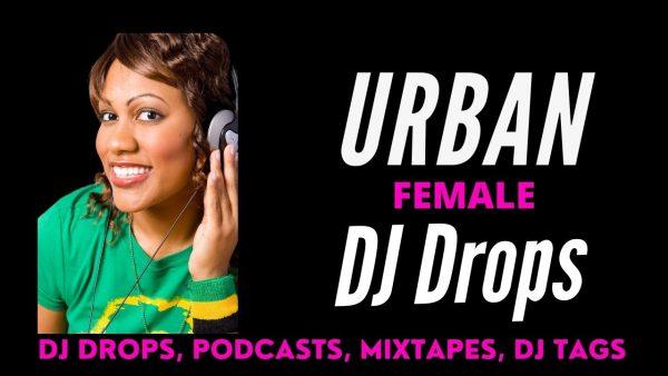 Urban Female Dj Drops Thumbnail